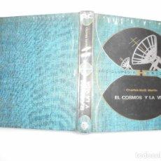 Libros de segunda mano: CHARLES-NOËL MARTÍN EL COSMOS Y LA VIDA Y92174. Lote 148775898
