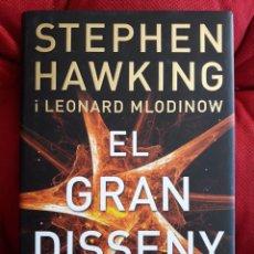 Libros de segunda mano: EL GRAN DISSENY / STEPHEN HAWKING I LEONARD MLODINOW / EDI. COLUMNA / 1ª EDICION 2010 / EN CATALAN. Lote 150600706