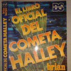 Libros de segunda mano: EL LIBRO OFICIAL DEL COMETA HALLEY 1986 BRIAN HARPUR 1ª EDICIÓN ALBIA. Lote 151478702