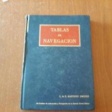 Libros de segunda mano: LIBRO TABLAS DE NAVEGACIÓN. ENRIQUE MARTINEZ JIMENEZ. 1977. Lote 151582541