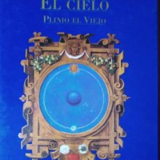 Libros de segunda mano: EL CIELO SEGÚN PLINIO EL VIEJO. Lote 151605614