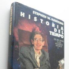 Libros de segunda mano: HISTORIA DEL TIEMPO, DEL BIG BANG A LOS AGUJEROS NEGROS - HAWKING, STEPHEN. Lote 151838504