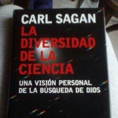 Libros de segunda mano: LA DIVERSIDAD DE LA CIENCIA. CARL SAGAN. Lote 153158458