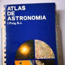 Libros de segunda mano: ATLAS DE ASTRONOMÍA Y. PUIG SJ EDICIONES JOVER. Lote 154241722