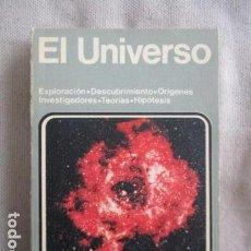 Libros de segunda mano: EL UNIVERSO. EXPLORACIÓN. DESCUBRIMIENTOS. ORIGENES. INVESTIGADORES. TEORIAS. HIPÓTESIS.. Lote 155304918