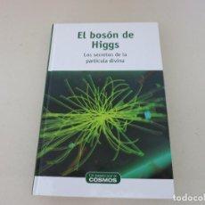 Libros de segunda mano: ASTRONOMIA UN PASEO POR EL COSMOS EL BOSON DE HIGGS. Lote 155445566