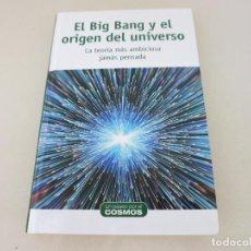 Libros de segunda mano: ASTRONOMIA UN PASEO POR EL COSMOS EL BIG BANG Y EL ORIGEN DEL UNIVERSO. Lote 155446022