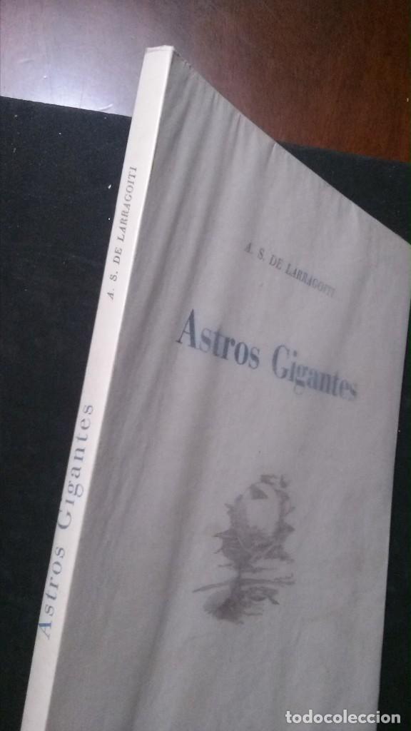 Libros de segunda mano: ASTROS GIGANTES-A.. S. DE LARRAGOITI-PREFACIO DE CARLOS BARADAT-ILUSTRACIONES :TEODORO DELGADO-1961 - Foto 2 - 155515746