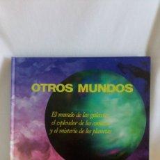 Libros de segunda mano: OTROS MUNDOS EL MUNDO DE LAS GALAXIAS. Lote 155586916