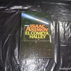 Libros de segunda mano: ISAAC ASIMOV EL COMETA HALLEY.LMA. Lote 156621226