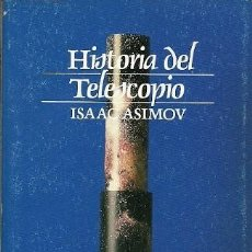 Libros de segunda mano: HISTORIA DEL TELESCOPIO ISAAC ASIMOV ALIANZA EDITORIAL. Lote 156758958