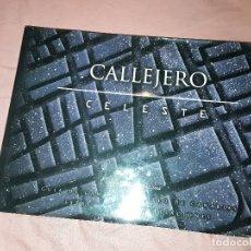 Libros de segunda mano: CALLEJERO CELESTE, DE MIGUEL DIAZ SOSA. CANARIAS. MUY ILUSTRADO. EXCELENTE ESTADO.. Lote 158480750
