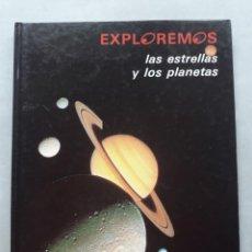 Libros de segunda mano: EXPLOREMOS LAS ESTRELLAS Y LOS PLANETAS. THERESE ENCRENAZ. Lote 159102678