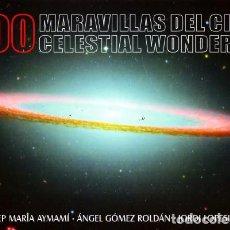 Libros de segunda mano: 200 MARAVILLAS DEL CIELO CELESTIAL WONDERS. VV.AA. AST-014.. Lote 159113850