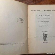 Libros de segunda mano: INICIACIÓN A LA ASTRONOMÍA POR W.H. STEAVENSON, 1938. Lote 160286766