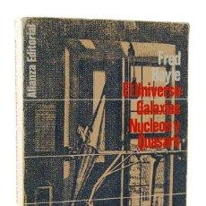 Libros de segunda mano: EL UNIVERSO: GALAXIAS, NÚCLEOS Y QUASARS - FRED HOYLE. ALIANZA EDITORIAL. Lote 160977374