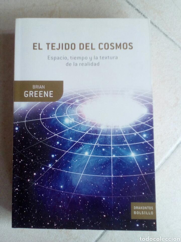EL TEJIDO DEL COSMOS. BRIAN GREENE (Libros de Segunda Mano - Ciencias, Manuales y Oficios - Astronomía)