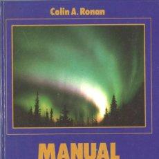 Libros de segunda mano: MANUAL DEL ASTRÓNOMO AFICIONADO. 1990. Lote 164612246