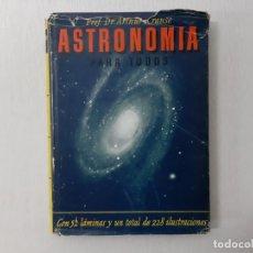 Libros de segunda mano: ASTRONOMÍA PARA TODOS POR ARTHUR KRAUSE (1944) - KRAUSE, ARTHUR. Lote 164996036