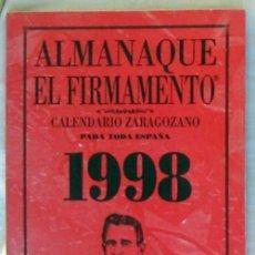 Libros de segunda mano: ALMANAQUE EL FIRMAMENTO - CALENDARIO ZARAGOZANO PARA TODA ESPAÑA 1998 - VER INDICE. Lote 166488798