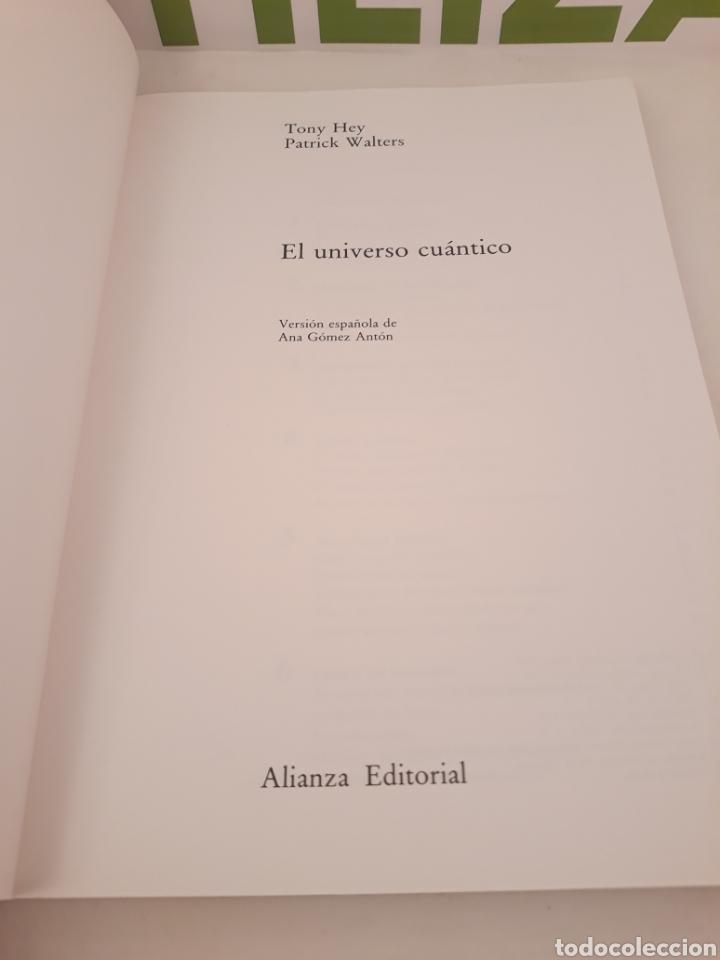 Libros de segunda mano: El universo cuantico.Tony Hey.Patrick Walters Alianza Editorial. - Foto 2 - 166542425