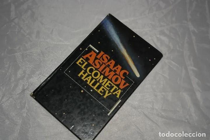 ISAAC ASIMOV EL COMETA HALLEY1985 (Libros de Segunda Mano - Ciencias, Manuales y Oficios - Astronomía)