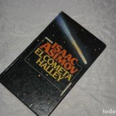Libros de segunda mano: ISAAC ASIMOV EL COMETA HALLEY1985. Lote 167742756
