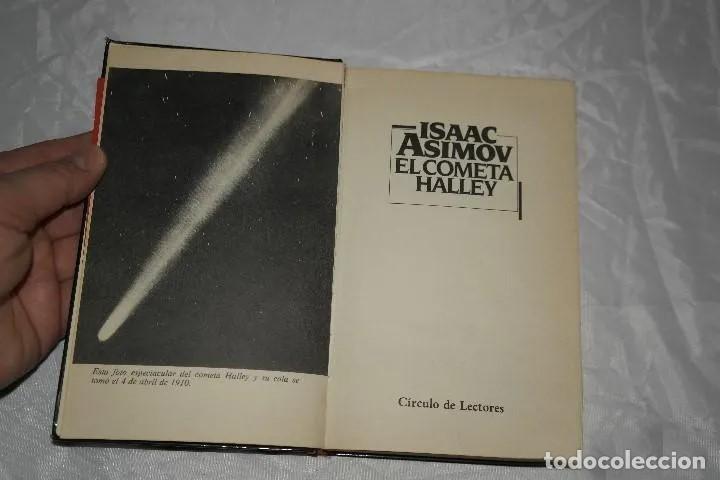 Libros de segunda mano: ISAAC ASIMOV EL COMETA HALLEY1985 - Foto 3 - 167742756