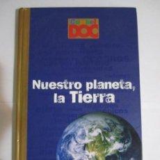 Libros de segunda mano: LIBRO NUESTRO PLANETA LA TIERRA COMBEL EDITORIAL. Lote 168134928