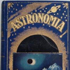 Libros de segunda mano: ASTRONOMIA - POR JOSÉ COMAS SOLÁ - EDITORIAL RAMÓN SOPERA - AÑO 1939. Lote 168603556