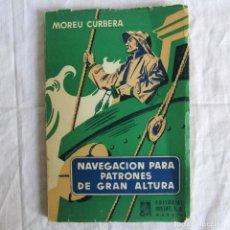Libri di seconda mano: NAVEGACIÓN ASTRONÓMICA PARA PATRONES DE GRAN ALTURA, ED. DOSSAT MADRID 1963. Lote 168954140
