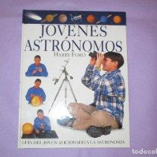 Libros de segunda mano: JOVENES ASTRONOMOS ( HARRY FORD ) - GUIA DEL JOVEN AFICIONADO A LA ASTRONOMIA - EDITORIAL MOLINO. Lote 170937665
