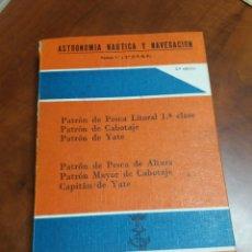 Libros de segunda mano: ASTRONOMÍA NÁUTICA Y NAVEGACIÓN ,1966 VIGO.. Lote 171367967