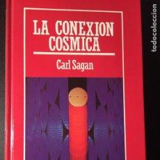 Livros em segunda mão: LA CONEXIÓN CÓSMICA, C. SAGAN. Lote 171593172