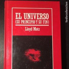 Libros de segunda mano: EL UNIVERSO, SU PRINCIPIO Y SU FIN, MOTZ. Lote 171596058
