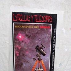 Libros de segunda mano: ESTRELLAS Y TELESCOPIOS EDICION ESPECIAL PARA TASCO DE PEDRO ARRANZ GARCIA Y JORGE GARCIA MARTIN. Lote 171614408