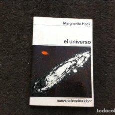 Libros de segunda mano: MARGHERITA HACK. EL UNIVERSO. ED. LABOR, 1965. Lote 172070799