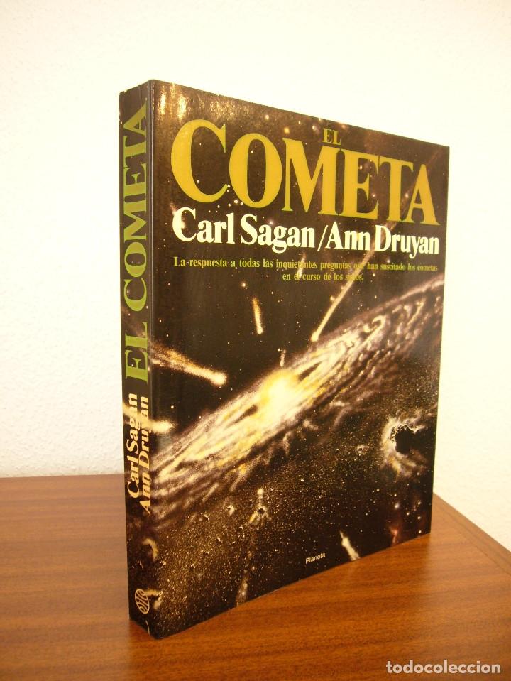 CARL SAGAN & ANN DRUYAN: EL COMETA. COMPLETO EN UN VOL. (PLANETA, 1986) PRIMERA EDICIÓN. (Libros de Segunda Mano - Ciencias, Manuales y Oficios - Astronomía)