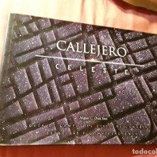 Libros de segunda mano: CALLEJERO CELESTE, DE MIGUEL DIAZ SOSA. CANARIAS. MUY ILUSTRADO. EXCELENTE ESTADO.. Lote 172414562