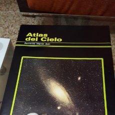 Libros de segunda mano: ATLAS DEL CIELO - FERNANDO MARTÍN ASÍN - 1982. Lote 172468497
