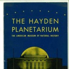 Libros de segunda mano: THE HAYDEN PLANETARIUM. THE AMERICAN MUSEUM OF NATURAL HISTORY.. Lote 172607237