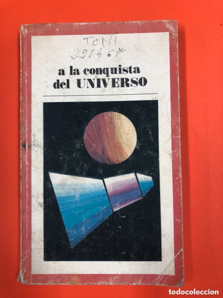 A LA CONQUISTA DEL UNIVERSO - BIBLIOTECA PEPSI - SANTILLANA 1971 (Libros de Segunda Mano - Ciencias, Manuales y Oficios - Astronomía)