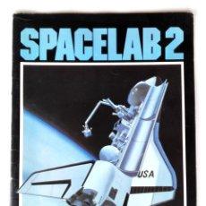 Libros de segunda mano: NASA PUBLICACIÓN ORIGINAL (1985) SPACELAB 2 MISSION (EP217 MARSHALL SPACE CENTER DIVULGACIÓN) 40 PP. Lote 174953363