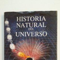 Libros de segunda mano: HISTORIA NATURAL DEL UNIVERSO. - COLIN A. RONAN. TDK403. Lote 175004120