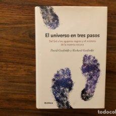 Libros de segunda mano: EL UNIVERSO EN TRES PASOS. DAVID Y RICHARD GARFINKLE EDITORIAL CRÍTICA. COLECC. DRAKONTOS. Lote 175358928