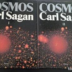 Libros de segunda mano: COSMOS DE CARL SAGAN, TOMOS 1 Y 2, EDITORIAL PLANETA, TAPA DURA . Lote 176267278
