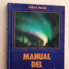 Libros de segunda mano: MANUAL DEL ASTRÓNOMO AFICIONADO - RONAN. A. Lote 176339283
