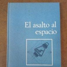 Livres d'occasion: EL ASALTO AL ESPACIO (WERNER BUDELER) CIRCULO DE LECTORES - CARTONE - MUY BUEN ESTADO. Lote 176697802