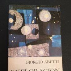Libros de segunda mano: EXPLORACIÓN DEL UNIVERSO, GIORGIO ABETTI. Lote 178663382