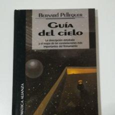 Libros de segunda mano: GUIA DEL CIELO DE BERNARD PELLEQUER - EDICIONES DEL PRADO. EDICIÓN DE 1994. Lote 179037977
